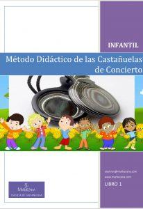Libro 1 Infantil del Método Didáctico de las Castañuelas de Concierto
